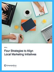 4 Strategies to Align Local Marketing Innitiatives