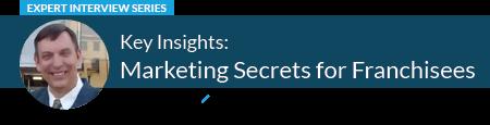 Marketing Secrets for Franchisees